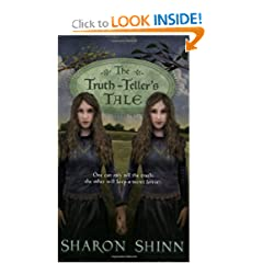 The Truth-Teller's Tale by Sharon Shinn