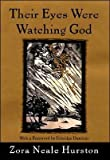 Their Eyes Were Watching God (text only) 1st (First) edition by Z. N. Hurston