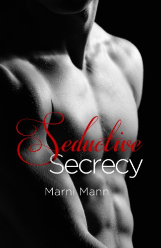 Seductive Secrecy (Shadows series) by Marni Mann