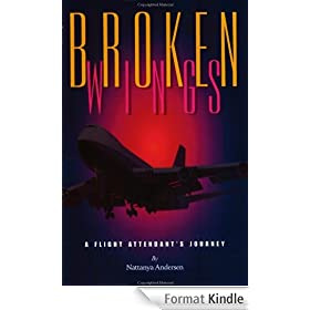 Broken Wings: A Flight Attendant's Journey (English Edition)