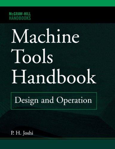 Machine Tools Handbook (McGraw-Hill Handbooks)
