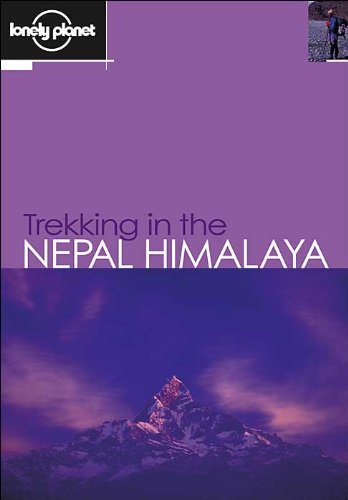 Trekking in the Nepal Himalaya  8 (Lonely Planet Walking Guides)