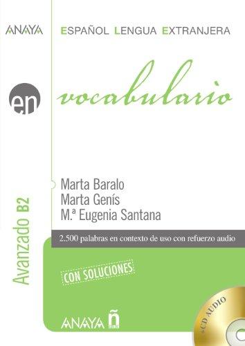 Anaya Ele En Collection: Vocabulario - Nivel Avanzado B2 Con Soluciones + CD (Spanish Edition)