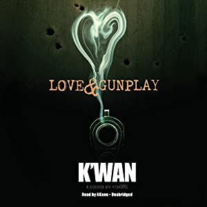 Love & Gunplay Audiobook