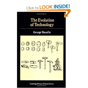 The Evolution of Technology (Cambridge Studies in the History of Science) George Basalla