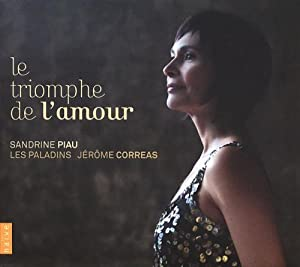 Le Triomphe de l'Amour / Sandrine Piau