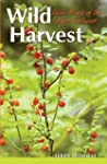 Wild harvest: Edible plants of the Pa...