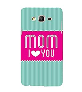 Mom I Love You Maa 3D Hard Polycarbonate Designer Back Case Cover for Samsung Galaxy On7 :: Samsung Galaxy On 7 G600FY