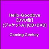 Hello-Goodbye【DVD盤】(ジャケットA)