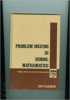 Problem solving in school mathematics krulik