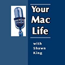 Your Mac Life, 1-Month Subscription  by Shawn King