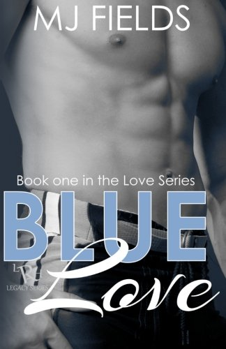 Blue Love: Book one of the Love series (Volume 1)