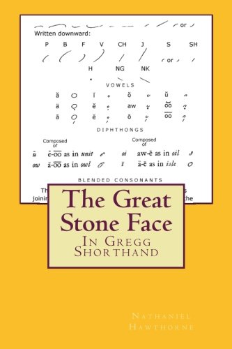 The Great Stone Face in Gregg Shorthand