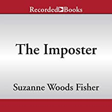 The Imposter (       UNABRIDGED) by Suzanne Woods Fisher Narrated by Rachel Botchan
