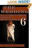 The Wedding (Butterscotch Jones Mysteries Book 6)