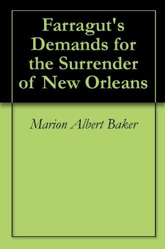 Marion Albert Baker - Farragut's Demands for the Surrender of New Orleans