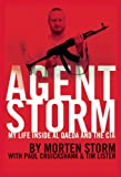 img - for Agent Storm: My Life Inside al Qaeda and the CIA book / textbook / text book