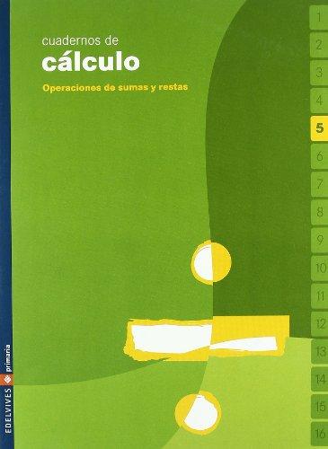 cuaderno-5-de-calculo-operaciones-de-sumas-y-restas