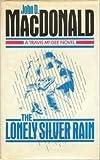 Lonely Silver Rain