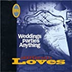 Difficult Love by Weddings Parties Anything