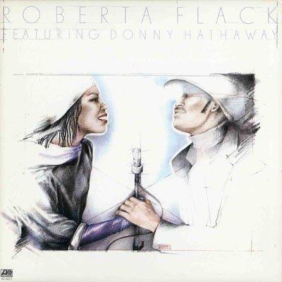Roberta Flack - Roberta Flack Featuring Donny Hathaway - Zortam Music