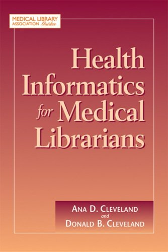 Health Informatics for Medical Librarians (Medical...