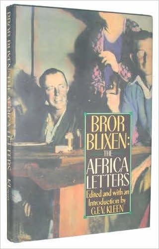 Bror Blixen: The Africa Letters written by Bror Blixen