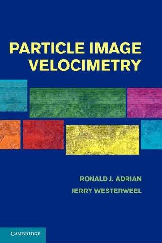 Particle Image Velocimetry (Cambridge Aerospace Series)