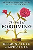 img - for The Book of Forgiving: The Fourfold Path for Healing Ourselves and Our World (Hardback) - Common book / textbook / text book