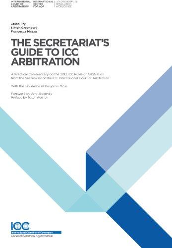 The Secretariat's Guide to ICC Arbitration