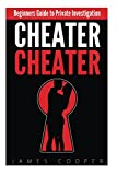 img - for Cheater Cheater: Beginners Guide to Private Investigation book / textbook / text book