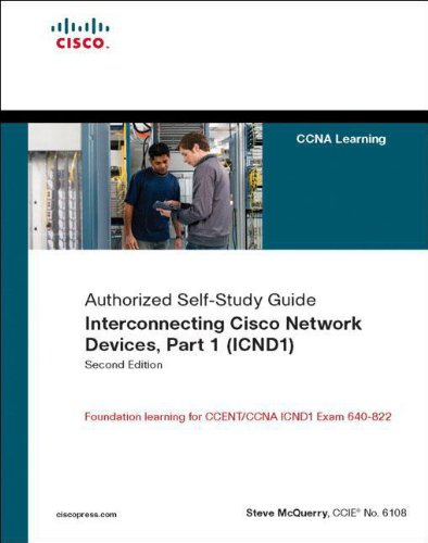 Interconnecting Cisco Network Devices, Part 1 (ICND1):...