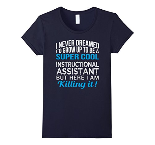 womens-super-cool-instructional-assistant-funny-gift-t-shirt-medium-navy