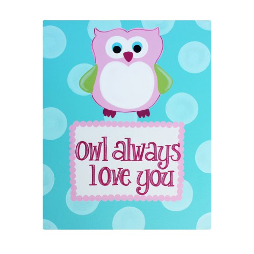 Owl Always Love You: Kids Room Canvas Wall Art For Girls Room Or Baby Nursery