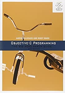 Objective-C Programming: The Big Nerd Ranch Guide (2nd Edition)