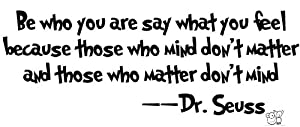 Dr seuss be who you are say... Wall art kids vinyl letters decals love bedroom by Affordable Quotes