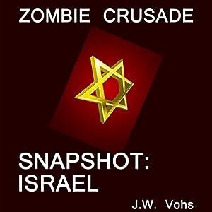 Zombie Crusade: Snapshot: Israel Audiobook