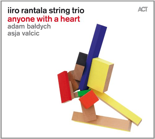 Iiro Rantala String Trio-Anyone With A Heart-2014-VOiCE Download