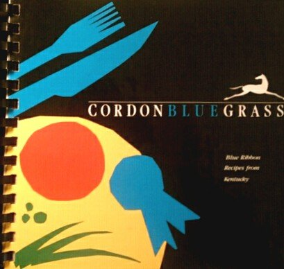 Cordon Blue Grass Blue Ribbon Recipes from Kentucky (Cordon Blue Recipe compare prices)