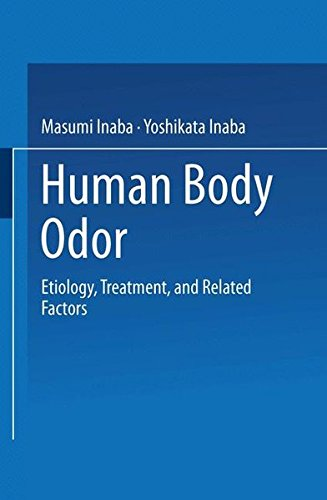 Human Body Odor: Etiology, Treatment, and Related Factors PDF