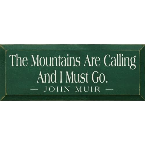 The mountains are calling and i must go for The mountains are calling and i must go metal sign