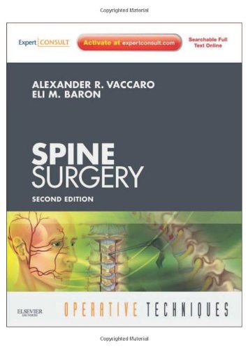 Operative Techniques: Spine Surgery: Expert Consult - Online and Print, 2e