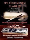 img - for It's Your Money : Claim It! (Paperback)--by Leland Personette [2003 Edition] book / textbook / text book