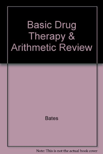 Basic Drug Therapy & Arithmetic Review PDF