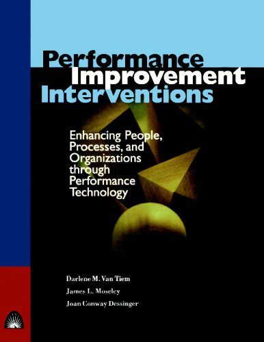 Performance Improvement Interventions: Enhancing People,...