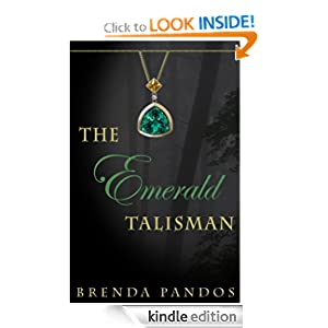 The Emerald Talisman (Talisman Series, Book 1)