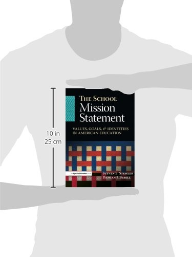 The School Mission Statement: Values, Goals, and Identities in American Education
