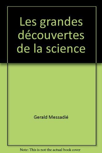 Les Grandes decouvertes de la science