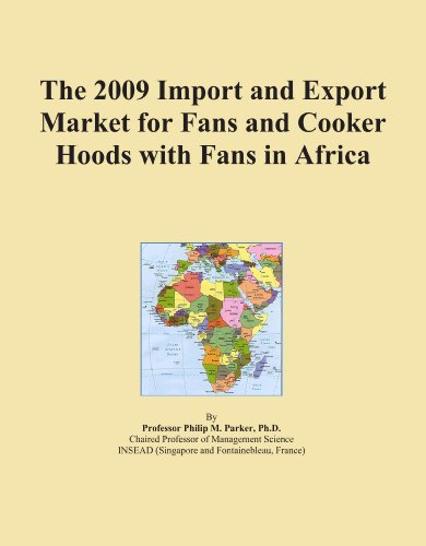 The 2009 Import and Export Market for Fans and Cooker Hoods with Fans in Africa