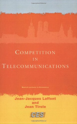 Competition in Telecommunications (Munich Lectures in Economics)